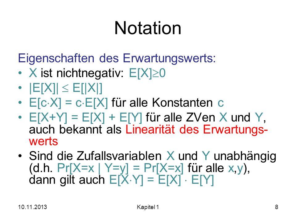 Notation Eigenschaften des Erwartungswerts: X ist nichtnegativ: E[X]0